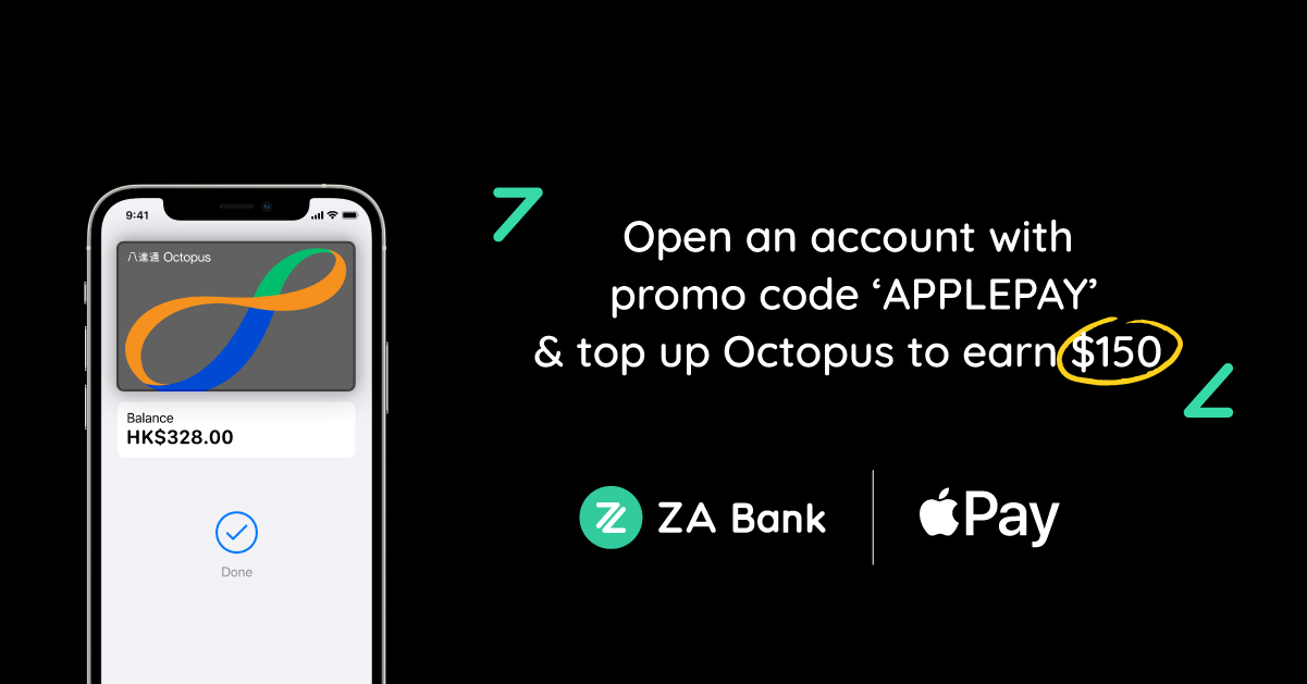 【ZA Bank】 ZA Bank on Apple Pay with account opening special offers